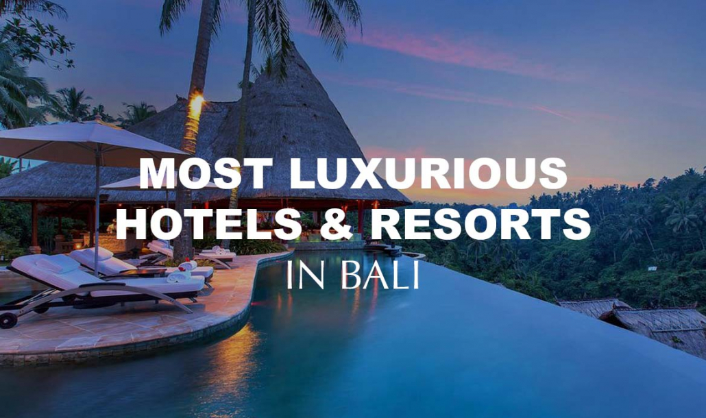 Luxury Hotels Resorts Bali