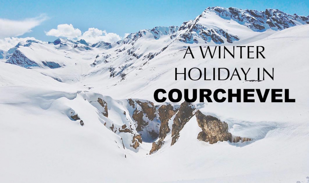 winter holiday in courchevel