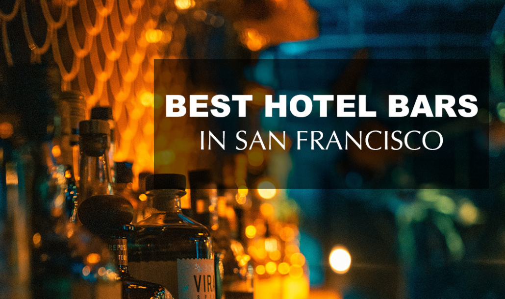 best hotel bars in san francisco