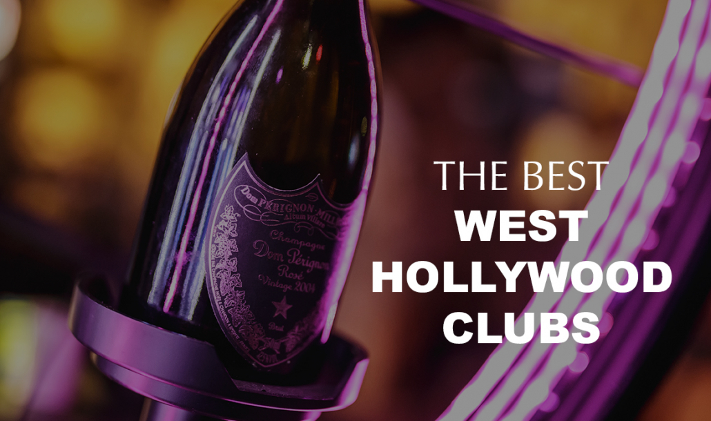 west hollywood clubs dom perignon
