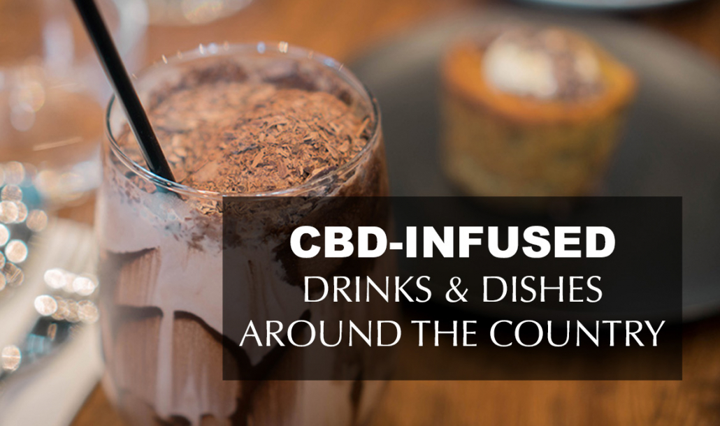CBD-Infused Drinks and Dishes