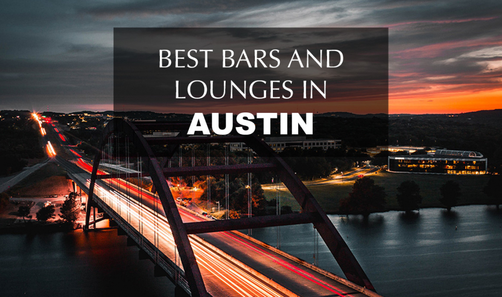 best bars and lounges in austin