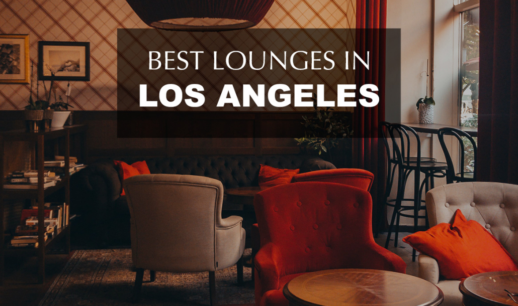 best lounges in los angeles