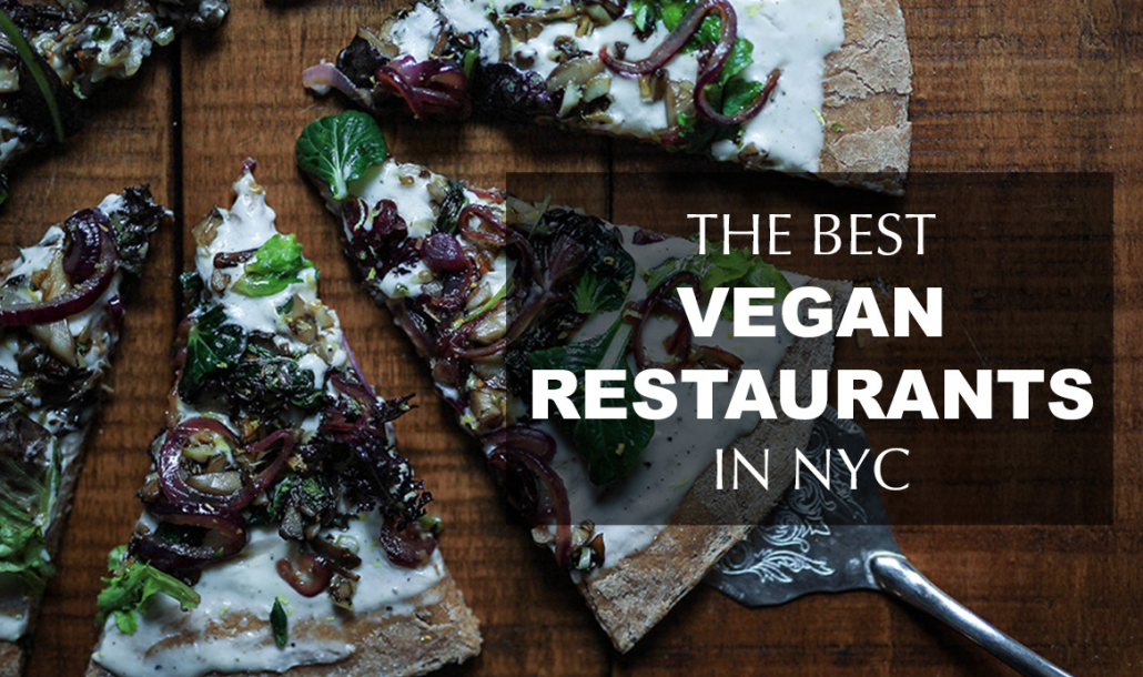 best vegan restaurants in nyc
