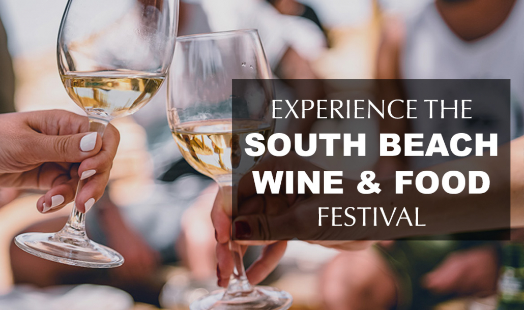 experience the south beach wine and food festival