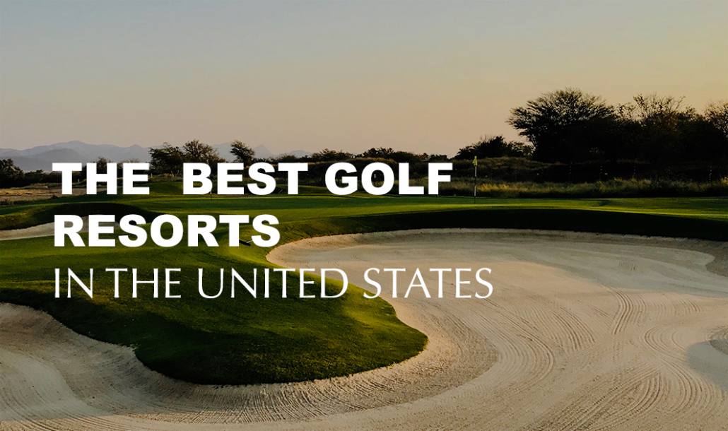 best golf resorts in the united states