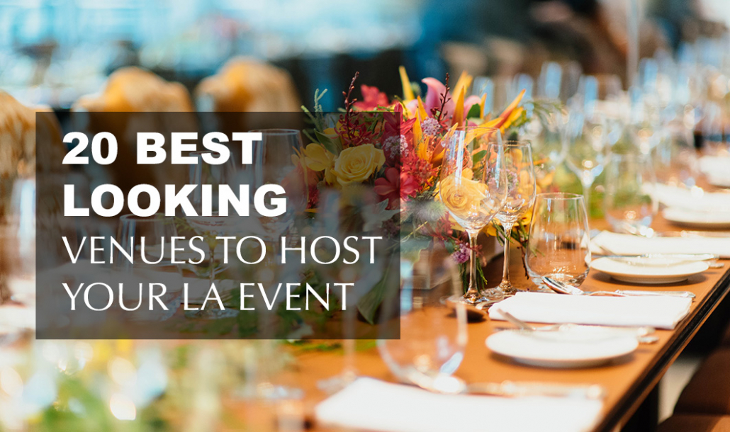 20 best looking venues to host la event