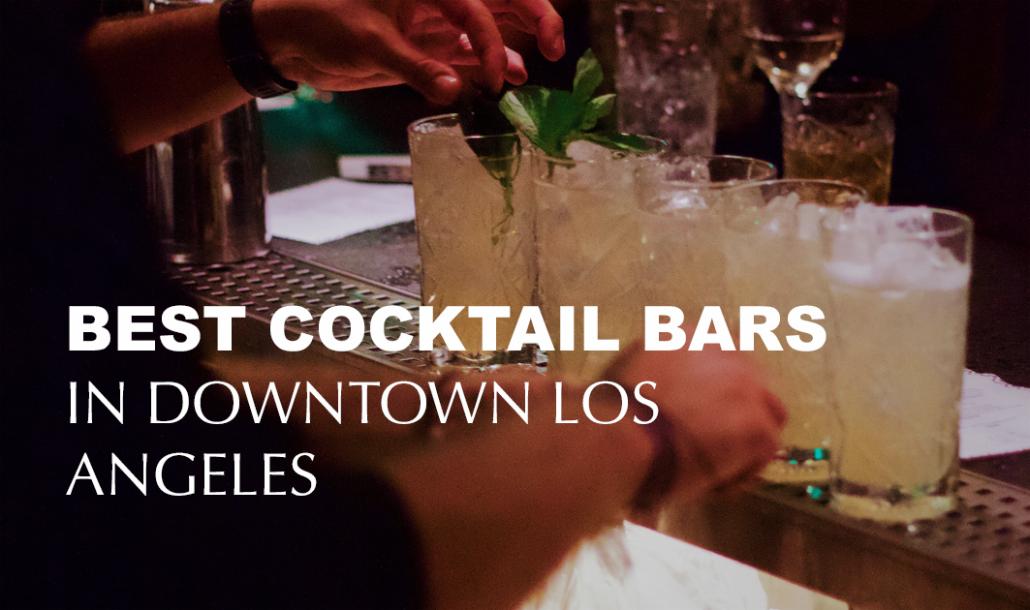 bartender making cocktails best cocktail bars los angeles