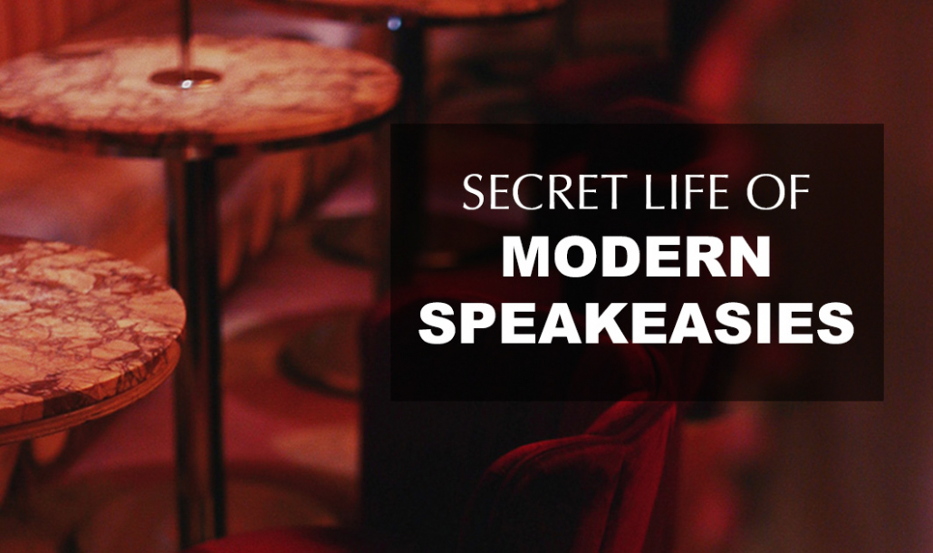 secret life of modern speakeasies