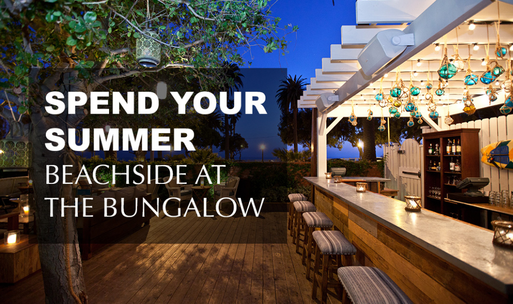 spend your summer beachside at the bungalow