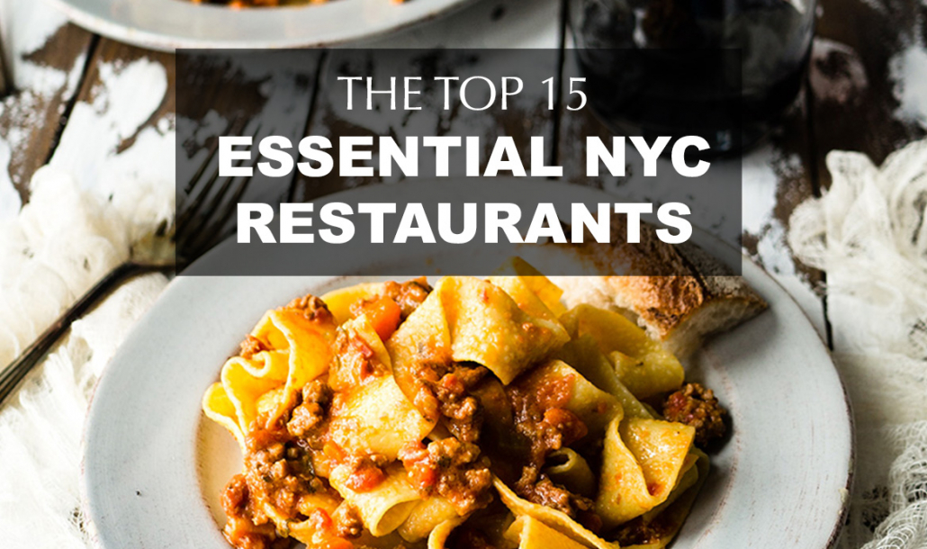 top 15 essential nyc restaurants