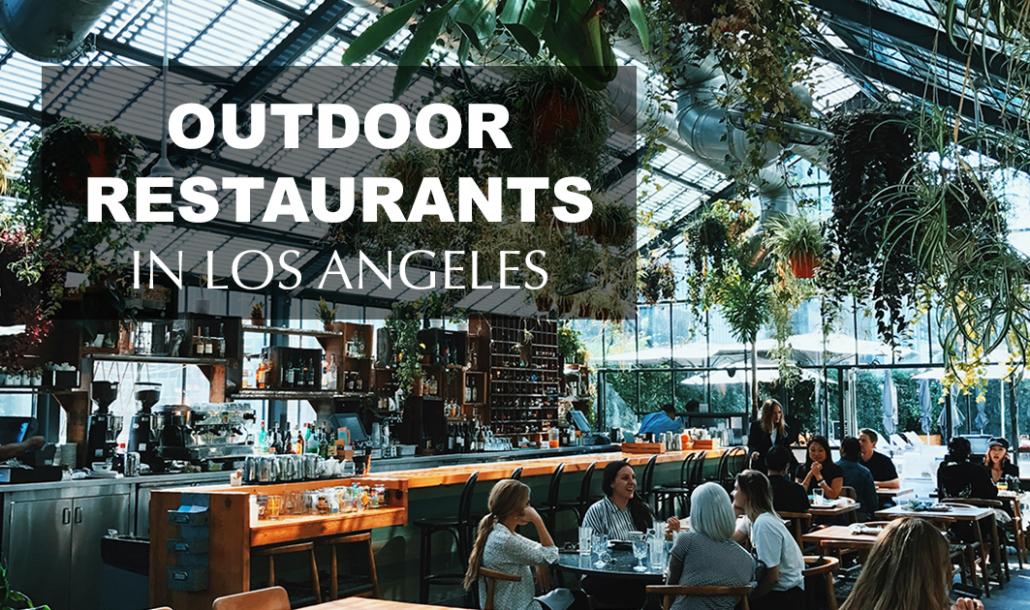 essential outdoor restaurants in los angeles