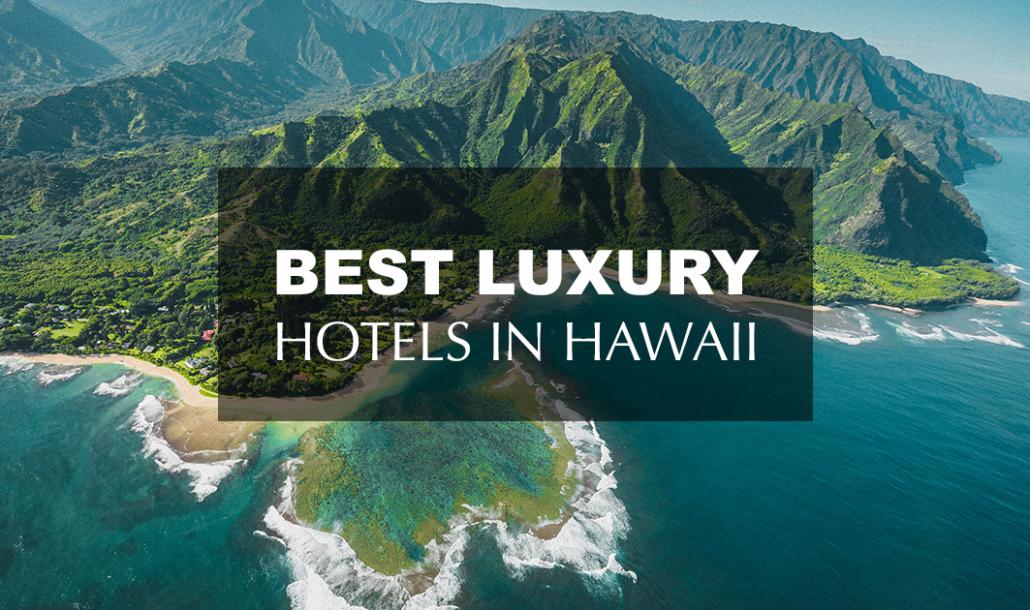 best luxury hotels in hawaii